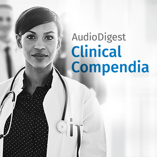 Audio Digest Clinical Compendium: General Surgery