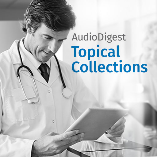 Audio Digest Topical Collections: Cardiovascular Medicine