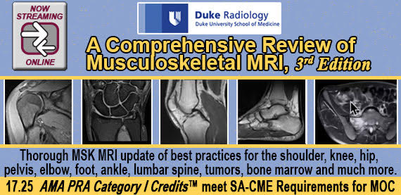 Duke Radiology Comprehensive Review of Musculoskeletal MRI, 3rd Edition:
