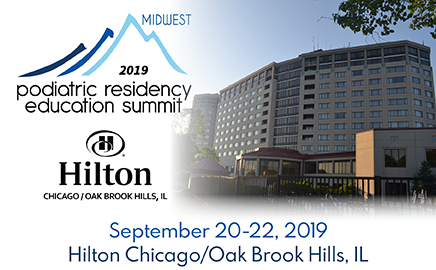 Residency Education Summit Midwest 2019, Hilton Chicago, Oak Brook Hills Resort, Oakbrook, IL – September 20 – 22, 2019