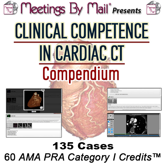 Clinical Competence in Cardiac CT Compendium