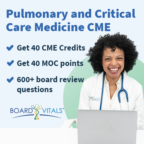 BoardVitals Pulmonary and Critical Care Medicine CME Board Review