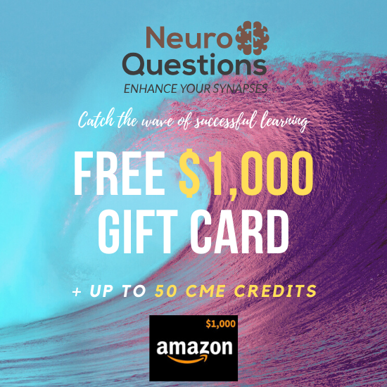 NeuroQuestions CME with Free $1,000 Amazon or Apple Gift Card