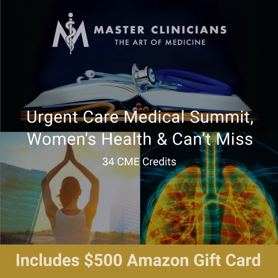 Master Clinicians Urgent Care CME Bundle with $500 Amazon Gift Card