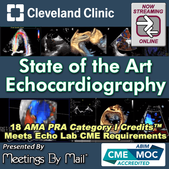 Meetings-By-Mail Cleveland Clinic State of the Art Echocardiography